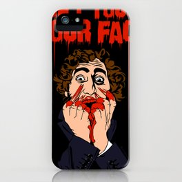 Don't Touch Your Face! iPhone Case