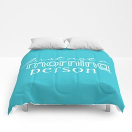Just Not a Morning Person Funny Humorous Comforters