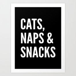Cats, Naps & Snacks (Black) Art Print