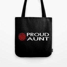 Firefighter: Proud Aunt (Florian Cross) Tote Bag