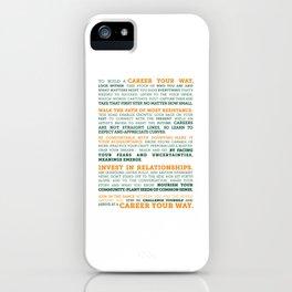 Career Your Way Manifesto iPhone Case