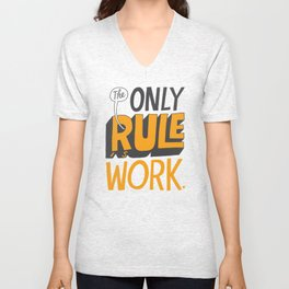 The Only Rule Unisex V-Neck