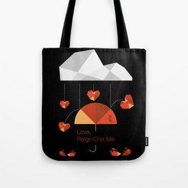 Love reign square Tote Bag