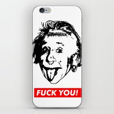 Albert Einstein. Rebel: F**k You! iPhone & iPod Skin