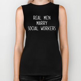 Funny Real Men Marry Social Workers Great Presents Biker Tank