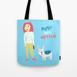 Ready for Netflix? Tote Bag