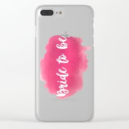 Bride to be - watercolour lettering Clear iPhone Case