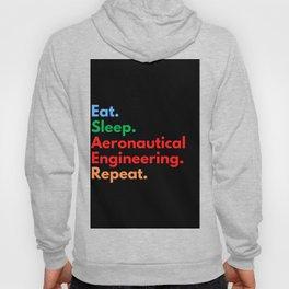Eat. Sleep. Aeronautical Engineering. Repeat. Hoody