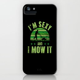 Lawn Mowing Sexy iPhone Case