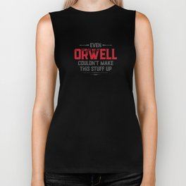 Even Orwell couldn't make this stuff up Biker Tank