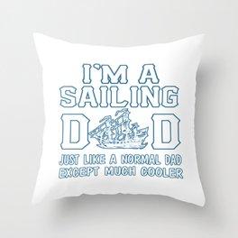 Sailing Dad Throw Pillow