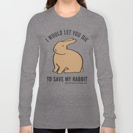 WOULD YOU? Long Sleeve T-shirt