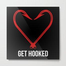 Get Hooked  funny Fishing Pun Metal Print