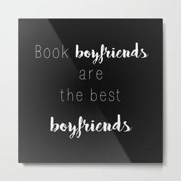 Book Boyfriends Metal Print