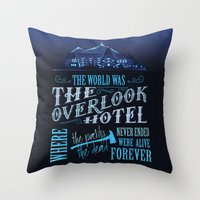 stephen king Throw Pillows featuring The World Was The Overlook Hotel - Stephen King Quote by Evie Seo