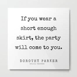 53     | 200221 | Dorothy Parker Quotes Metal Print