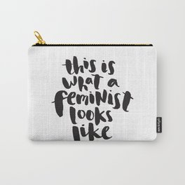 This is What A Feminist Looks Like Carry-All Pouch