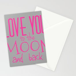 Love You To The Moon And Back - Grey and Hot Pink Stationery Cards
