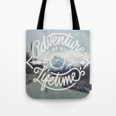Adventure of a lifetime Tote Bag