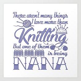 Knitting Nana Art Print