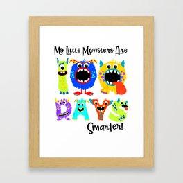My Little Monsters Are 100 Days Smarter T shirt Framed Art Print