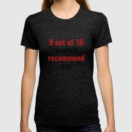 Women Recommend Me T-shirt