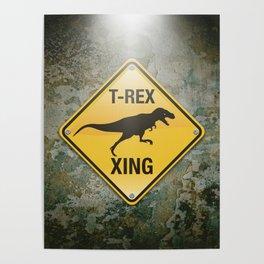 T-Rex Crossing Poster