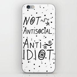NOT Anti-Social Anti-Idiot iPhone Skin