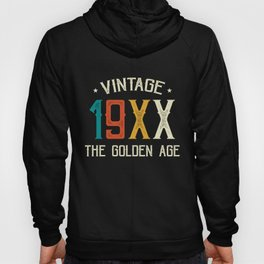 Vintage 19XX Birthday Gifts The Golden Age T-shirts Hoody