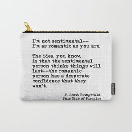 The romantic person - F Scott Fitzgerald Carry-All Pouch