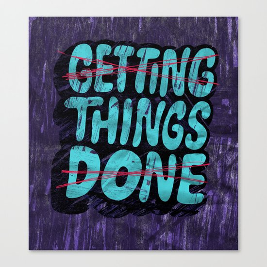 Not Getting Things Done Canvas Print