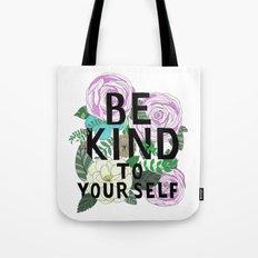 be kind Tote Bag