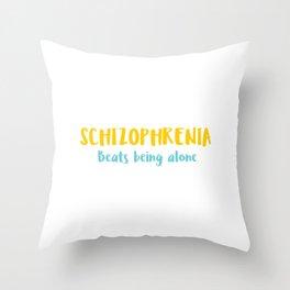 Schizophrenia Awareness T-Shirt Design Beats beong alone Throw Pillow