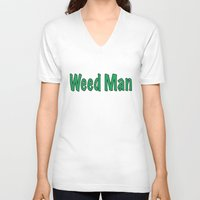 weed V-neck T-shirts featuring Weed Man by BudProducts.us