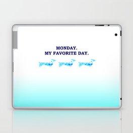 Monday. My favorite day. Laptop & iPad Skin