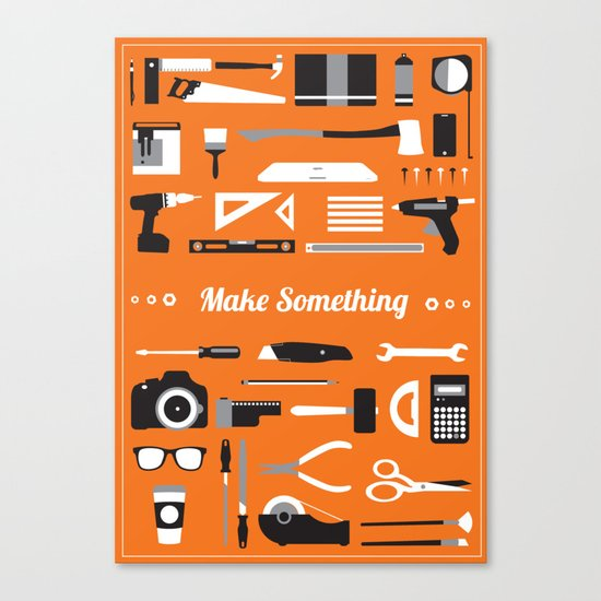 Make Something! Canvas Print