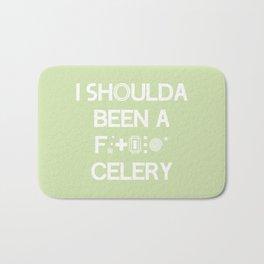 I shoulda been a celery Bath Mat