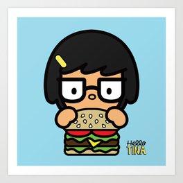Hello Tina Art Print
