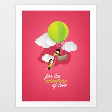 for the adventure of love Art Print