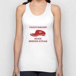 Vegetarian? Huge Missed Steak Unisex Tank Top