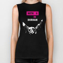 Nothing in Durham Biker Tank