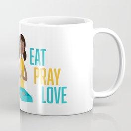 Eat, Pray, Love Coffee Mug