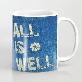 All Is Well - Blue Geni-ism Series Coffee Mug
