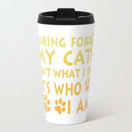 Caring for my cats Travel Mug