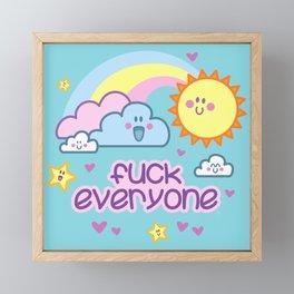 Fuck Everyone - with cuteness Framed Mini Art Print