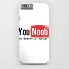 YouNoob Go Embarrass Yourself Slim Case iPhone 6s