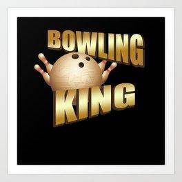 Bowling King Bowler Gift Art Print