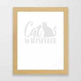 Cat Whisperer Kitty Lover T-Shirt Framed Art Print