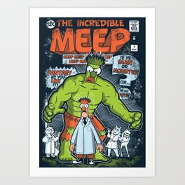 Incredible Meep Art Print
