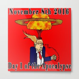 November 8th 2016 Metal Print